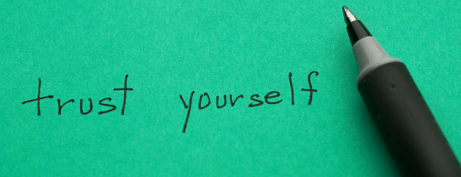 LSH blog - trust in yourself